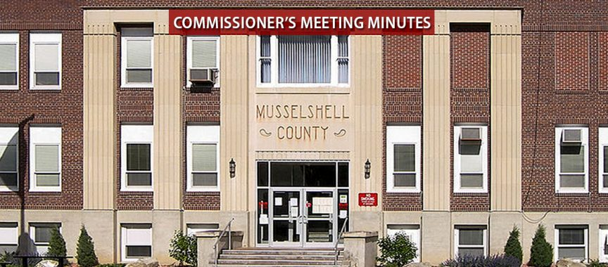 Musselshel County Commissioner Meeting Minutes